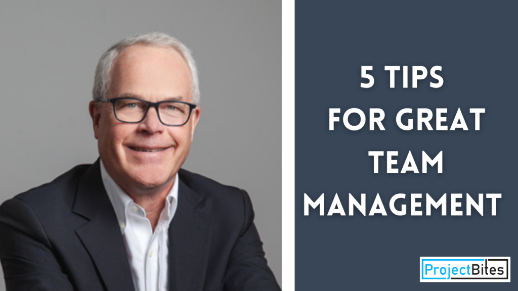5 Tips for Great Team Management