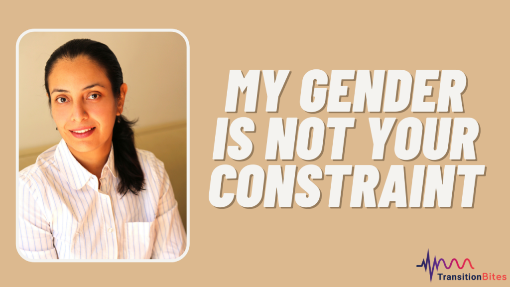 My Gender is NOT Your Constraint