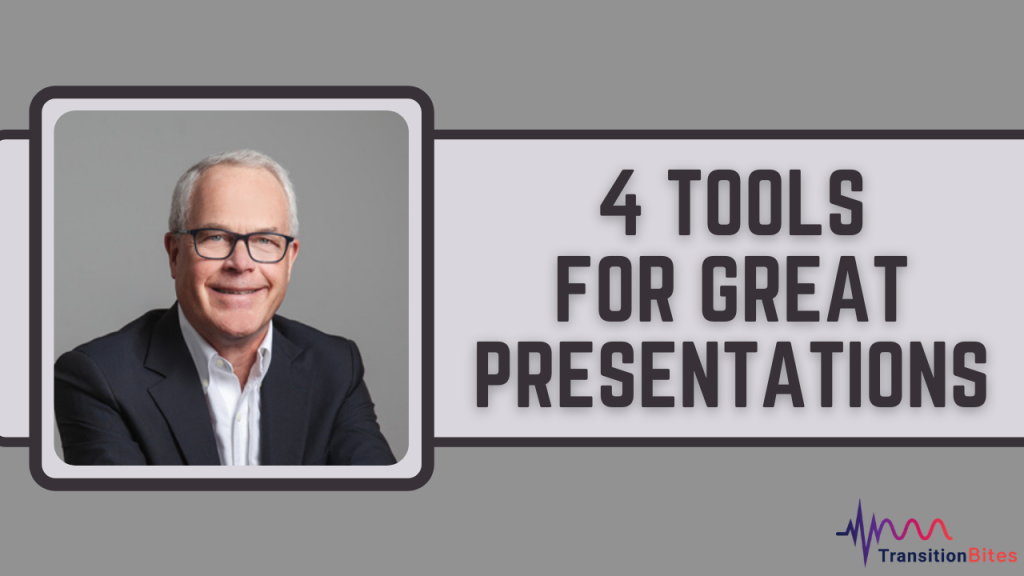 4 Tools For Great Presentations