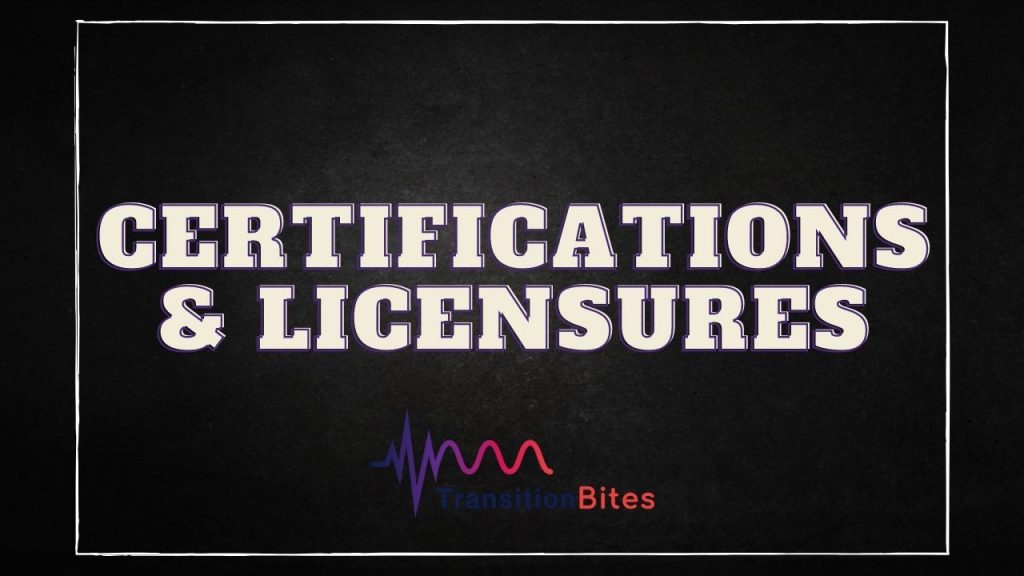 Certifications and Licensures