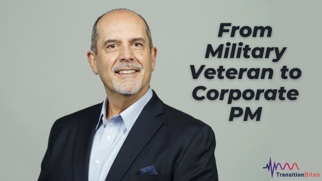 From Military Veteran To Corporate PM